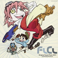 FLCL Original Sound Track NO.3