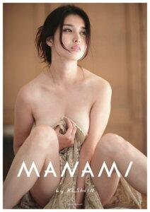 【楽天ブックスならいつでも送料無料】MANAMI by KISHIN [ 篠山紀信 ]