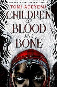 Children of Blood and Bone CHILDREN OF BLOOD & BONE (Legacy of Orisha) [ Tomi Adeyemi ]
