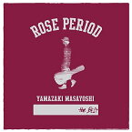 ROSE PERIOD 〜the BEST 2005-2015〜 (CD+DVD) [ 山崎まさよし ]