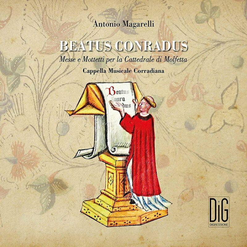 【輸入盤】Beatus Conradus: Magarelli / Cappella Musicale Corradiana画像