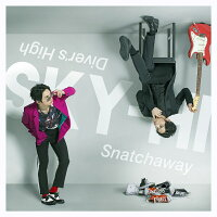 Snatchaway/Diver's High (CD+スマプラ)