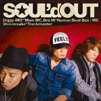 so_mania [ SOUL'd OUT ]