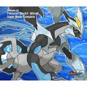 ニンテンドーDS ポケモンブラック2・ホワイト2 スーパーミュージックコンプリート [ (ゲーム・ミュージック) ]