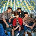 STAY GOLD (初回限定盤B CD+DVD)
