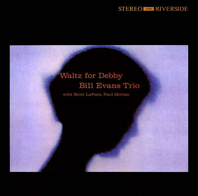 【送料無料】【輸入盤】 Waltz For Debby [ Bill Evans (piano) ]