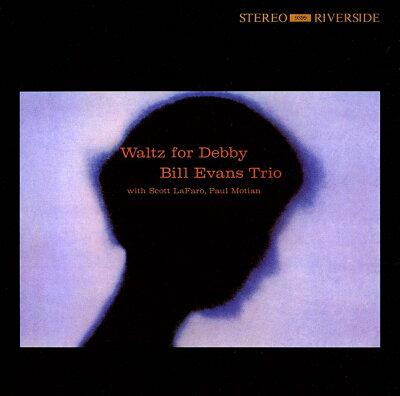【送料無料】【輸入盤】 Waltz For Debby [ Bill Evans (piano) ]