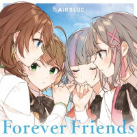 CUE! 01 Single 「Forever Friends」