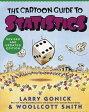 Cartoon Guide to Statistics CARTOON GT STATISTICS (Cartoon Guide) [ Larry Gonick ]