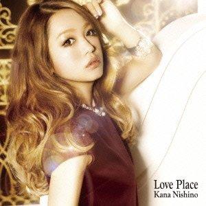 【送料無料】Love Place [ 西野カナ ]