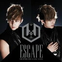 ESCAPE(CD+DVD盤#1) [ キム・ヒョンジュン ]