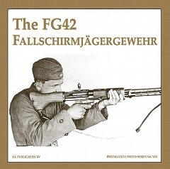 【楽天ブックスならいつでも送料無料】The FG42 Fallschirmjagergewehr [ Guus De Vries ]