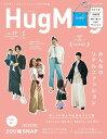 HugMug.(vol.27) MAMA & KIDSみんなのリアルファッション (別冊家庭画報)