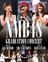 NMB48 GRADUATION CONCERT KEI JONISHI / SHU YABUSHITA / REINA FUJIE(3BD)【Blu-ray】 [ NMB48 ]