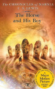 The Horse and His Boy CHRONICLES NARNIA #03 HORSE & (Chronicles of Narnia) [ C. S. Lewis ]
