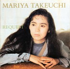 REQUEST -30th Anniversary Edition- [ 竹内まりや ]
