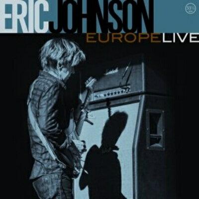 【楽天ブックスならいつでも送料無料】【輸入盤】Europe Live [ Eric Johnson ]