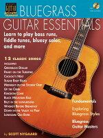 【輸入楽譜】ニゴール, Scott: ブルーグラス・ギター・エッセンシャル: Learn to Play Bass Runs, Fiddle Tunes, Bluesy Solos, and More/TAB(CD付)