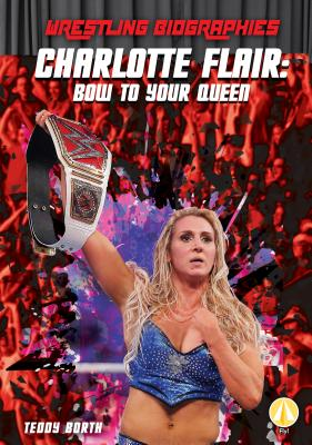 Charlotte Flair: Bow to Your Queen画像