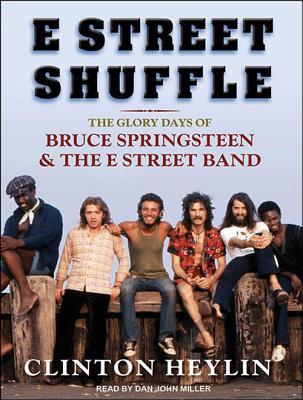 E Street Shuffle: The Glory Days of Bruce Springsteen & the E Street Band画像