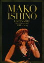 MAKO ISHINO LIVE IN KOBE THE C...