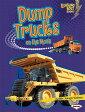 Dump Trucks on the Move DUMP TRUCKS ON THE MOVE (Lightning Bolt Books: Vroom-Vroom (Paperback)) [ Judith Jango-Cohen ]