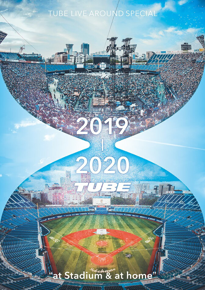 TUBE LIVE AROUND SPECIAL2019-2020 at stadium & at home(初回仕様限定盤)【Blu-ray】