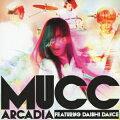 アルカディア featuring DAISHI DANCE