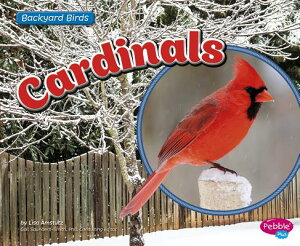 Cardinals CARDINALS (Backyard Birds) [ Gail Saunders-Smith ]