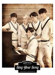 【楽天ブックスならいつでも送料無料】Sing Your Song (初回限定盤 CD+DVD) [ SHINee ]