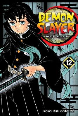 洋書, FAMILY LIFE & COMICS Demon Slayer: Kimetsu No Yaiba, Vol. 12, Volume 12 DEMON SLAYER KIMETSU NO YAIBA Demon Slayer: Kimetsu No Yaiba Koyoharu Gotouge