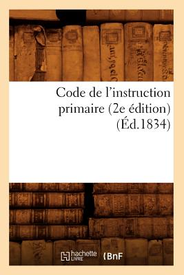 Code de l'Instruction Primaire (2e dition) (d.1834)画像