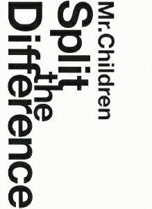 Mr.Children Split The Difference画像