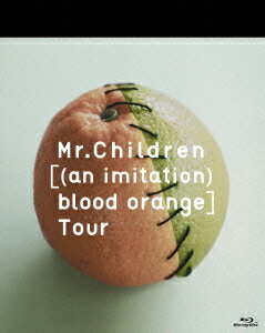 Mr.Children [(an imitation) blood orange]Tour 【Blu-ray】画像