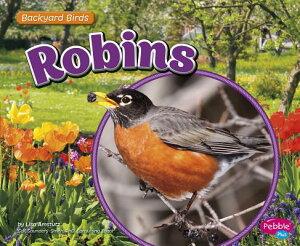 Robins ROBINS (Backyard Birds) [ Gail Saunders-Smith ]