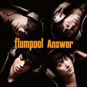 【送料無料】Answer(初回限定盤A CD+DVD) [ flumpool ]