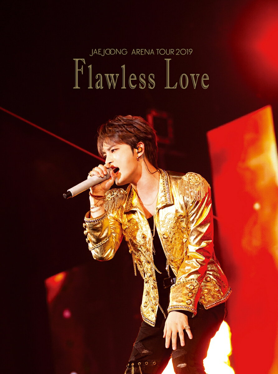 JAEJOONG ARENA TOUR 2019〜Flawless Love〜【Blu-ray】