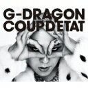 COUP D'ETAT [+ ONE OF A KIND & HEARTBREAKER](2CD+DVD) [ G-DRAGON from BIGBANG ]