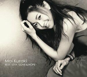 MAI KURAKI BEST 151A - LOVE & HOPE - (初回限定盤B 2CD+DVD) [ 倉木麻衣 ]