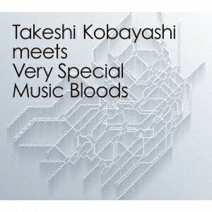 Takeshi Kobayashi meets Very Special Music Bloods画像