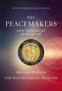 Peacemakers New Testament with Psalms and Proverbs-NIV: Help and Hope for Law Enforcement Officers B-NI-ZON-NT PSPR [ Zondervan ]