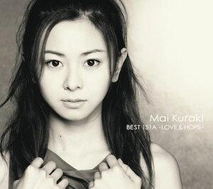 【楽天ブックスならいつでも送料無料】MAI KURAKI BEST 151A - LOVE & HOPE - [ 倉木麻衣 ]