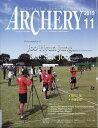 ARCHERY (アーチェリー) 2019年 11月号 [雑誌]
