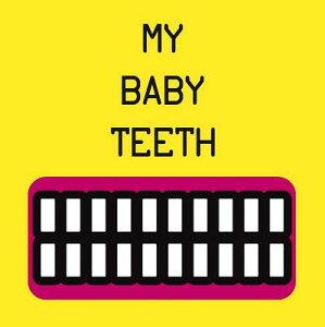 【送料無料】My Baby Teeth [ Mariarosaria Tagliaferri ]