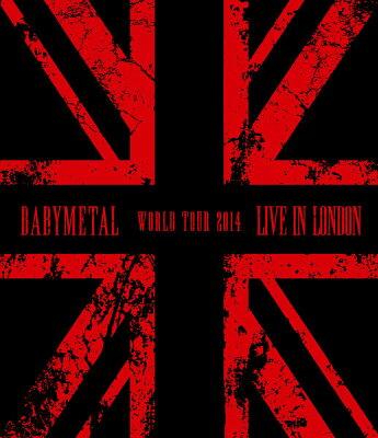 【楽天ブックスならいつでも送料無料】LIVE IN LONDON -BABYMETAL WORLD TOUR 2014-【Blu-ray】...