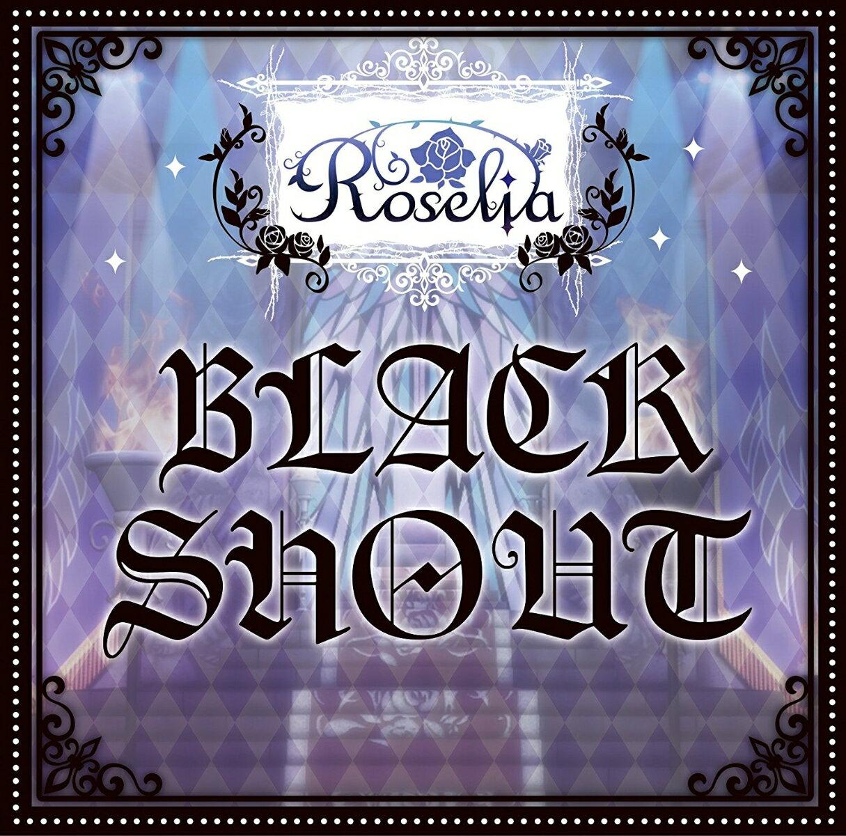 CD, ゲームミュージック BLACK SHOUT Roselia