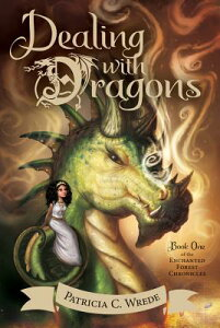 Dealing with Dragons DEALING W/DRAGONS (Enchanted Forest Chronicles) [ Patricia C. Wrede ]