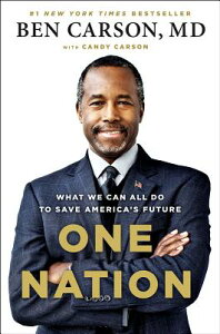 One Nation: What We Can All Do to Save America's Future 1 NATION [ Ben Carson ]