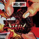 【送料無料】【輸入盤】Well Done [ Action Bronson & Statik Selektah ]