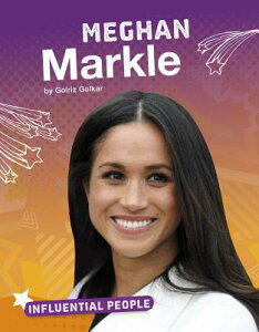 Meghan Markle MEGHAN MARKLE (Influential People) [ Golriz Golkar ]